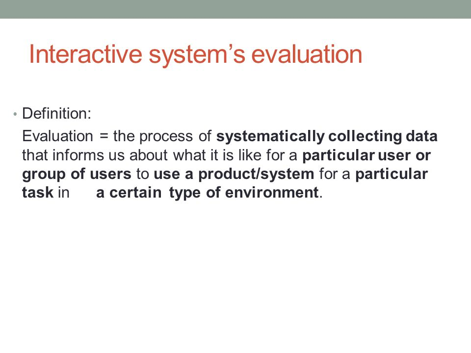 Interactive system's evaluation