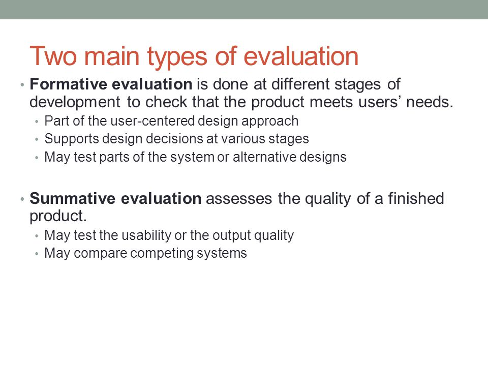 Two main types of evaluation
