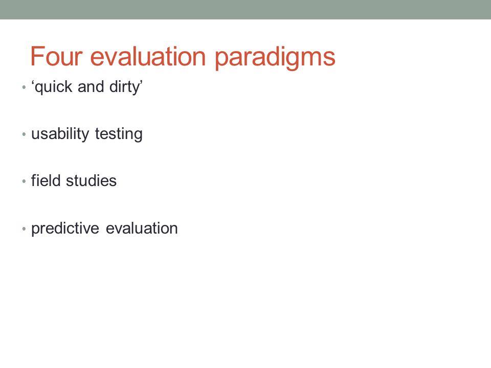 Four evaluation paradigms