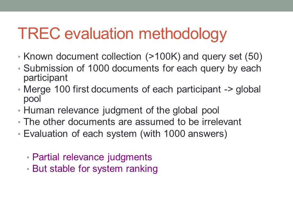 TREC evaluation methodology