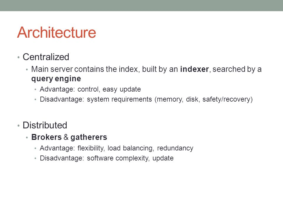 Architecture Centralized Distributed