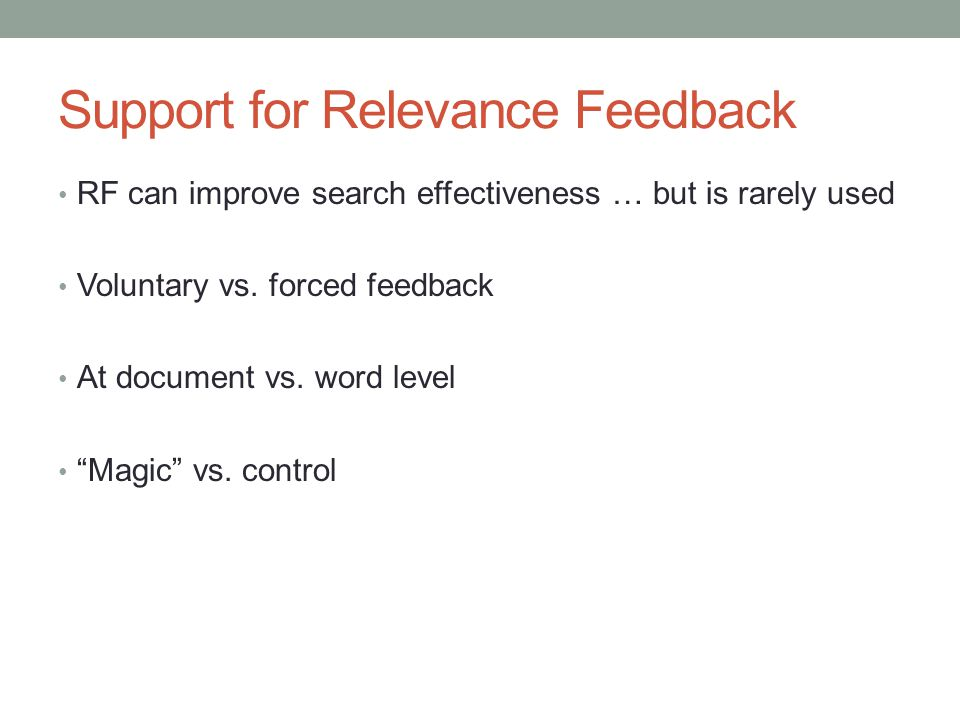 Support for Relevance Feedback