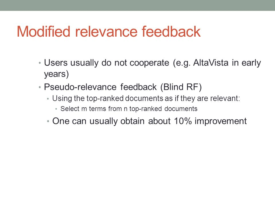Modified relevance feedback