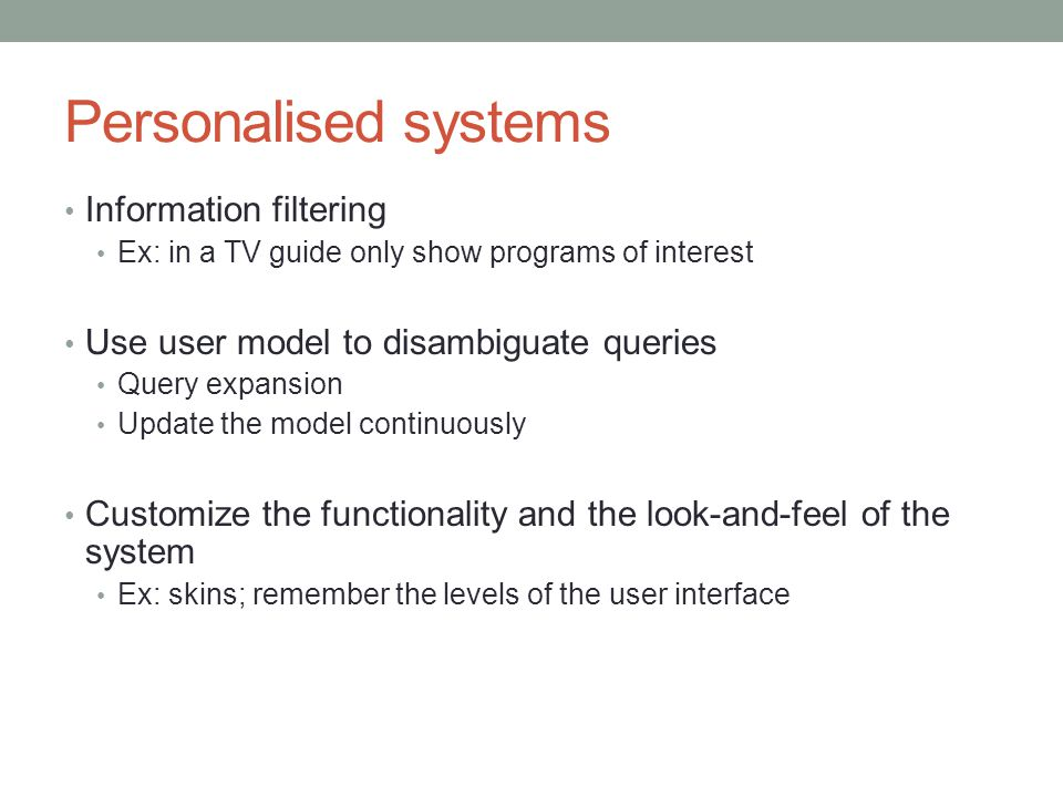 Personalised systems Information filtering