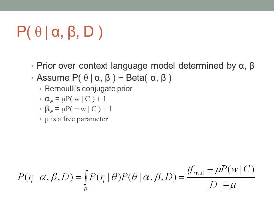 P( θ | α, β, D ) Prior over context language model determined by α, β