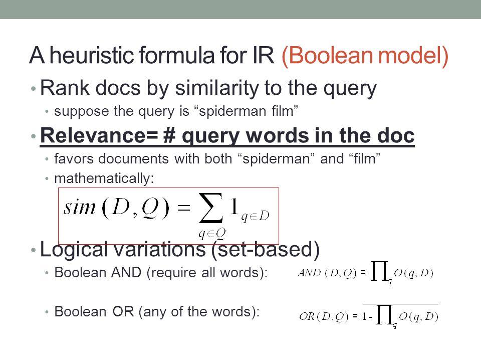A heuristic formula for IR (Boolean model)