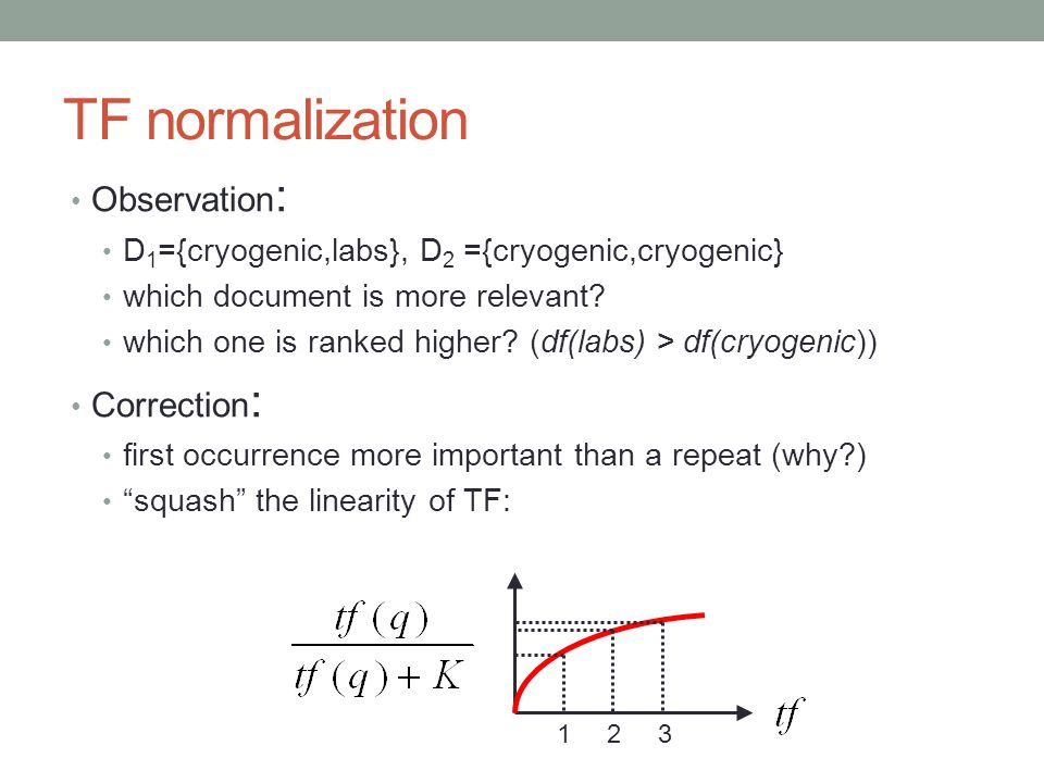TF normalization Observation: Correction: