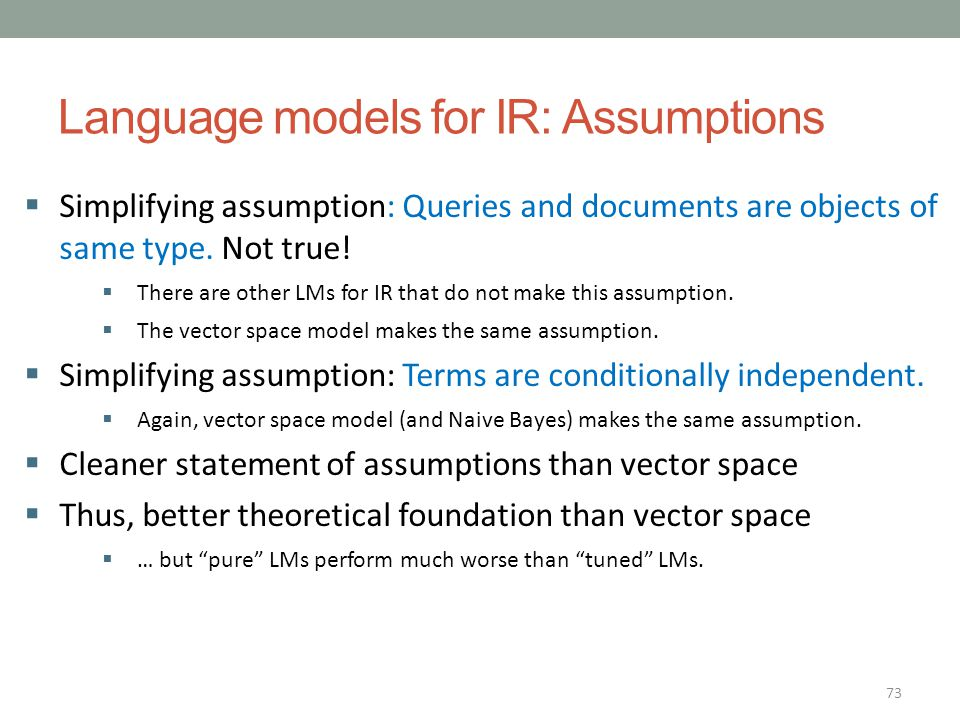Language models for IR: Assumptions