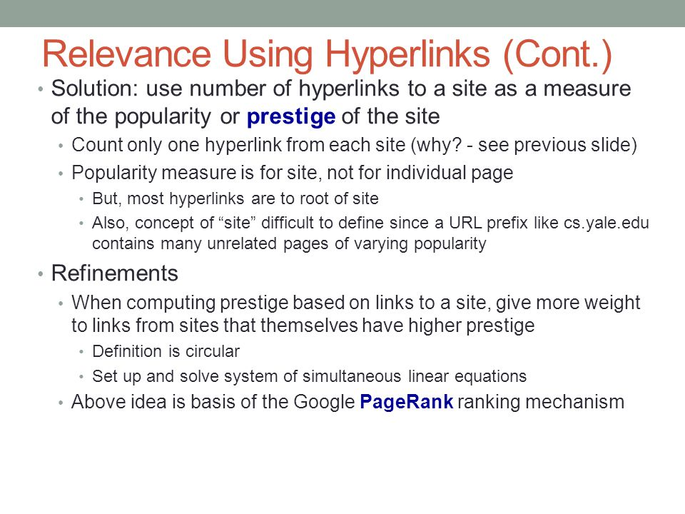 Relevance Using Hyperlinks (Cont.)