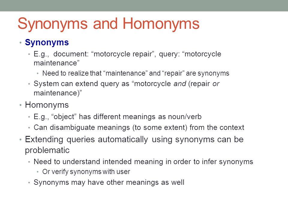 Synonyms and Homonyms Synonyms Homonyms