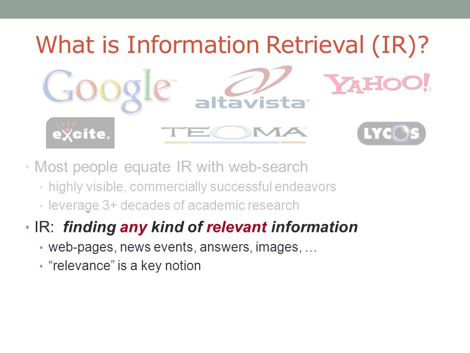 What is Information Retrieval (IR)