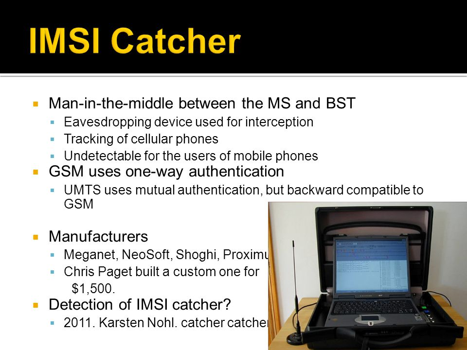 IMSI Catcher Man-in-the-middle between the MS and BST