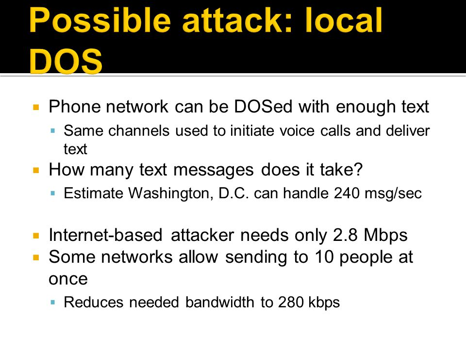 Possible attack: local DOS