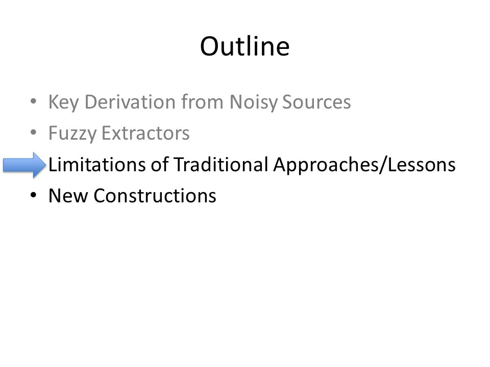 Outline Key Derivation from Noisy Sources Fuzzy Extractors