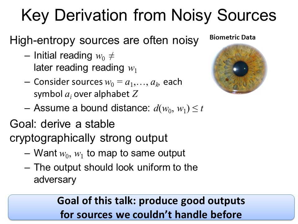 Key Derivation from Noisy Sources