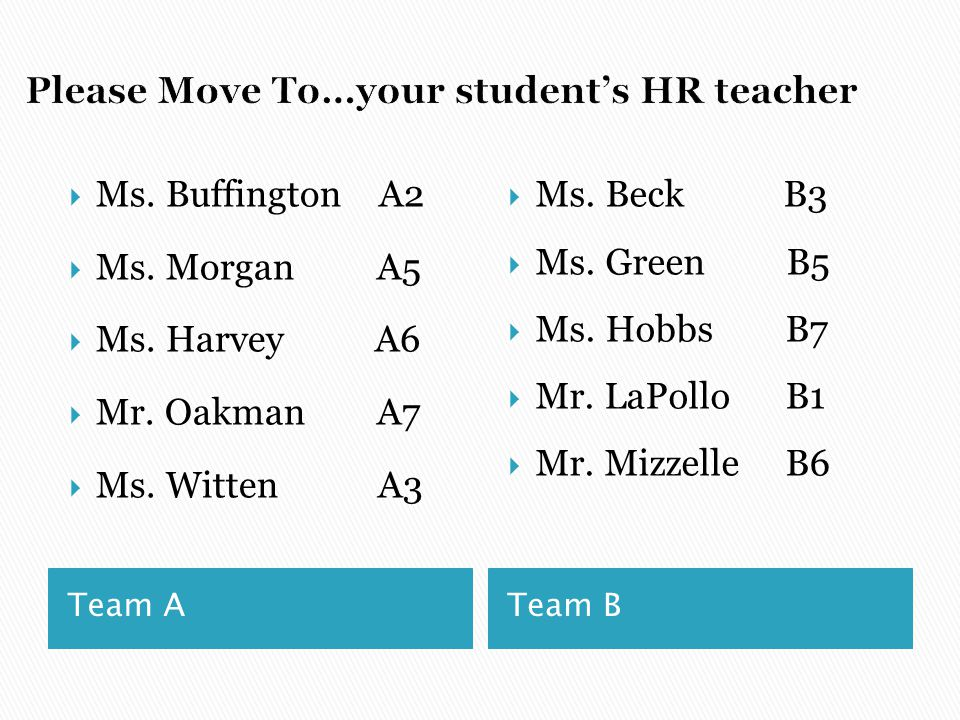 Please Move To…your student's HR teacher