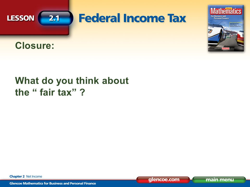 Closure: What do you think about the fair tax