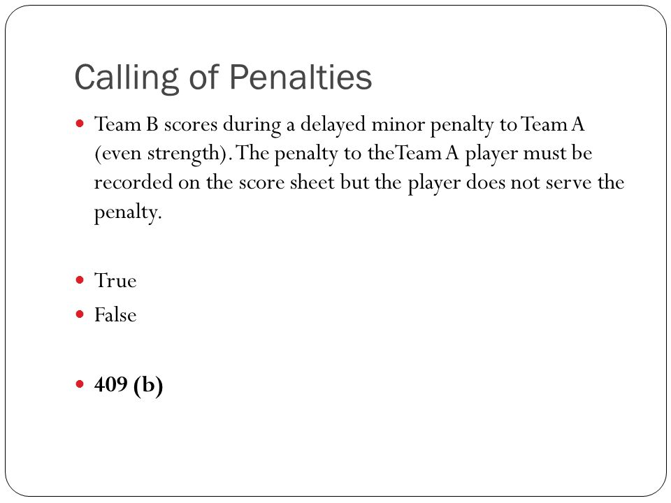 Calling of Penalties