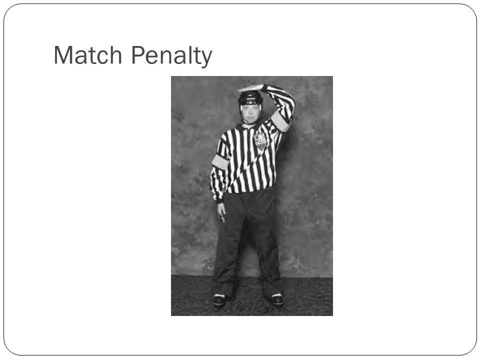 Match Penalty