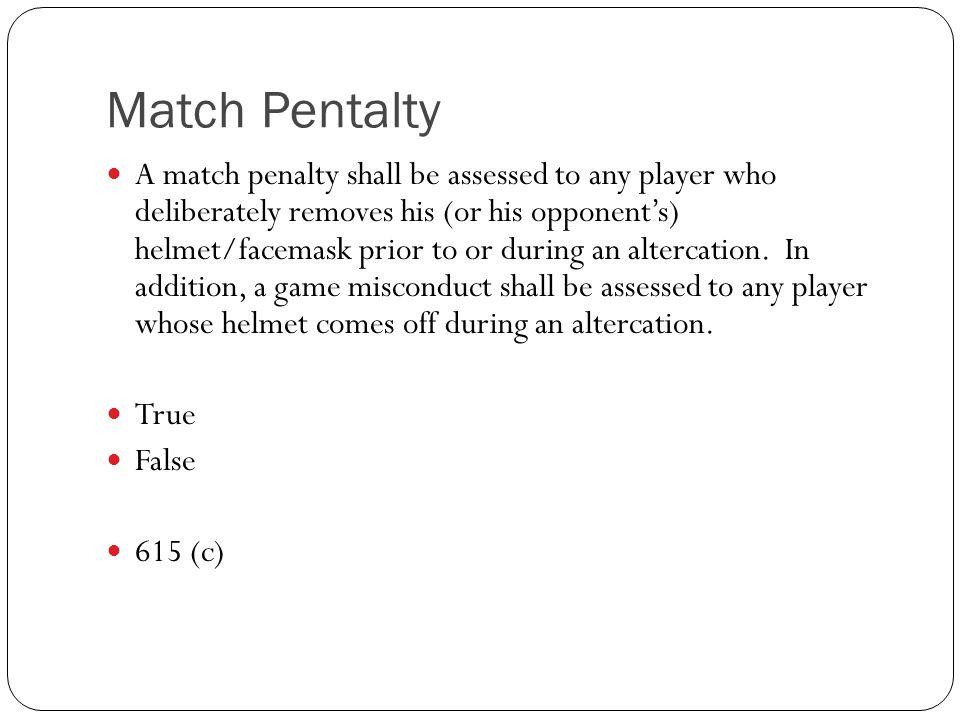 Match Pentalty