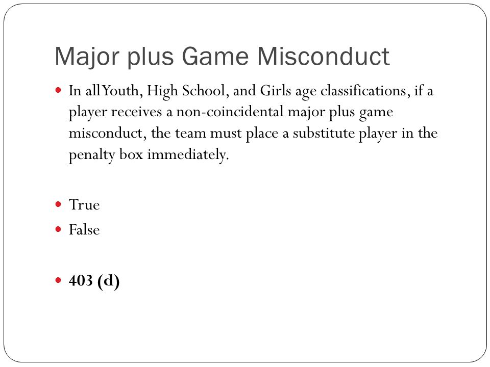 Major plus Game Misconduct