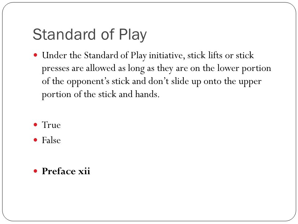 Standard of Play