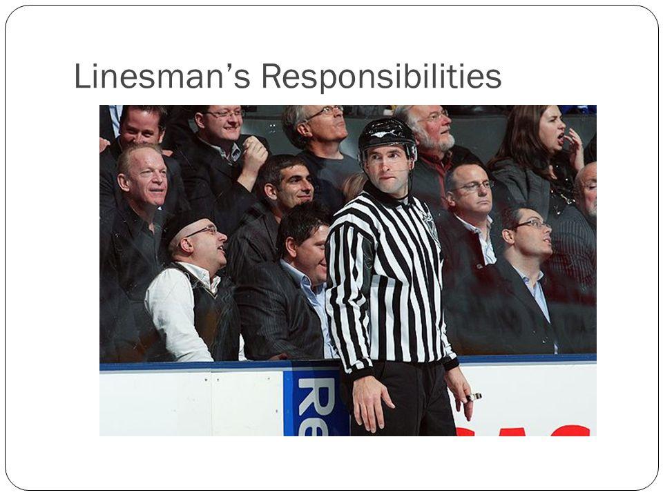 Linesman's Responsibilities