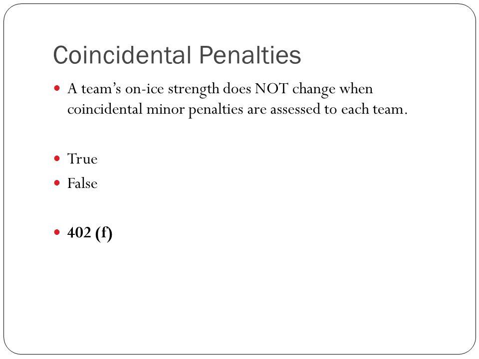 Coincidental Penalties