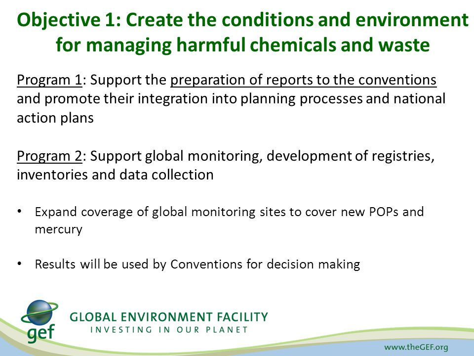 Objective 1: Create the conditions and environment for managing harmful chemicals and waste