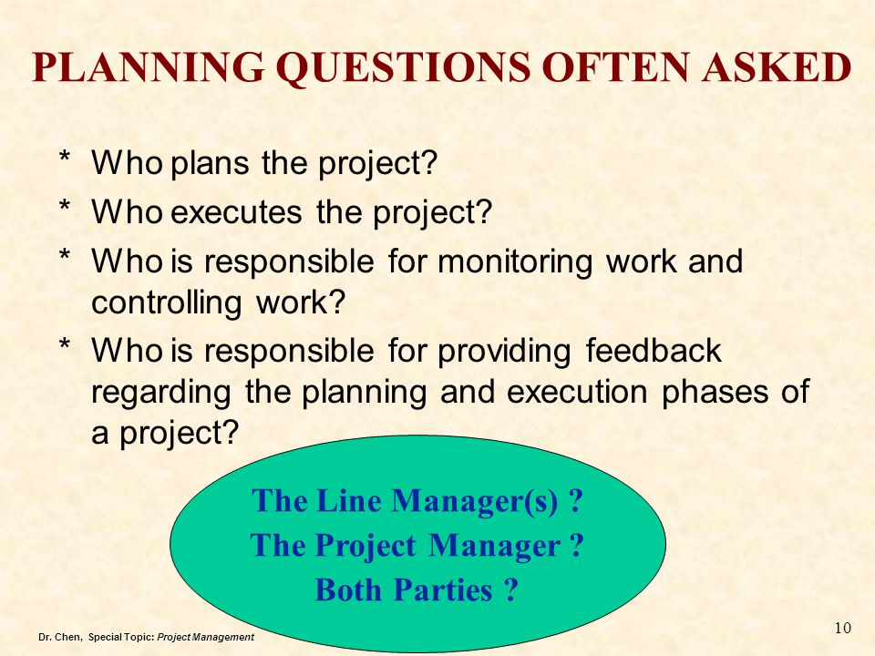 PLANNING QUESTIONS OFTEN ASKED