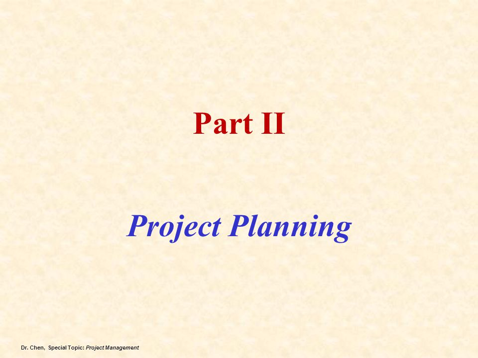 Part II Project Planning