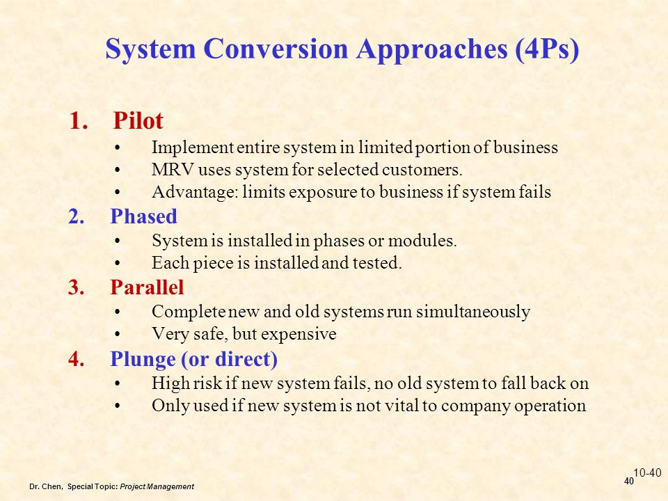 System Conversion Approaches (4Ps)