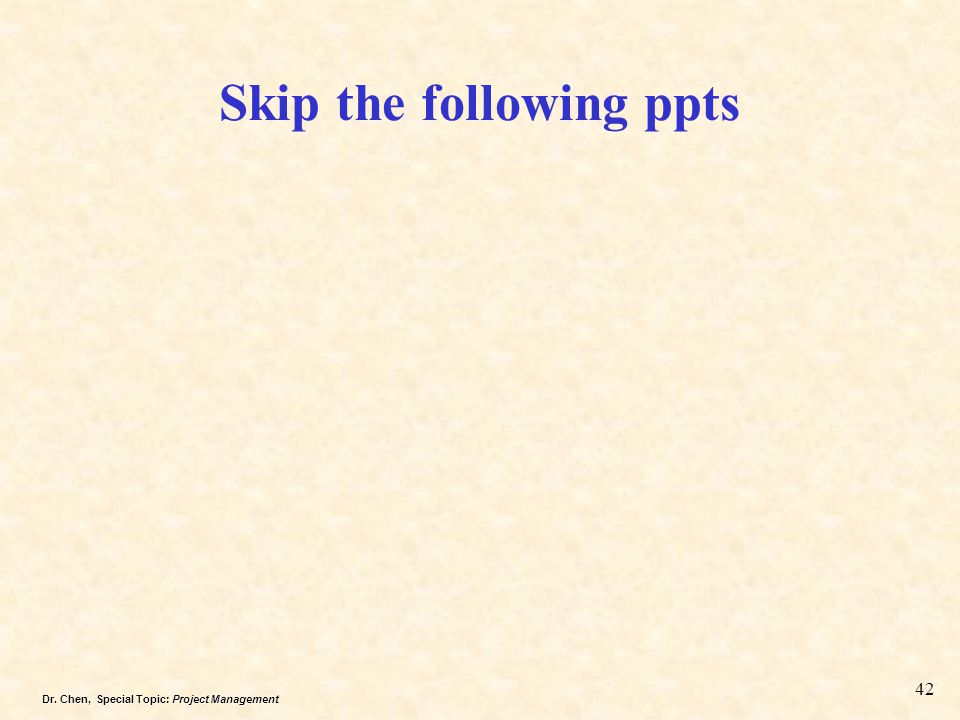 Skip the following ppts