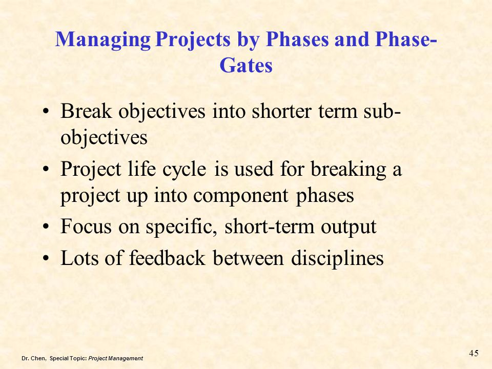 Managing Projects by Phases and Phase-Gates