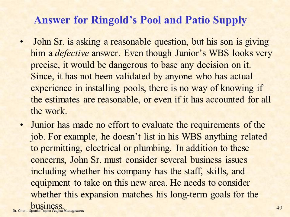 Answer for Ringold's Pool and Patio Supply