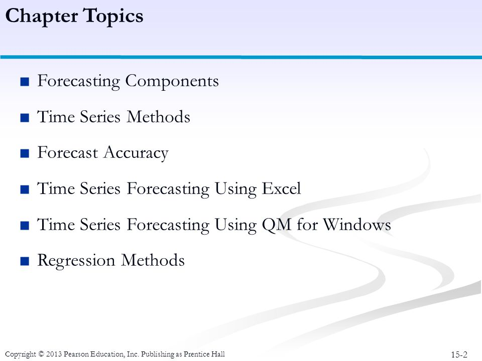 Chapter Topics Forecasting Components Time Series Methods