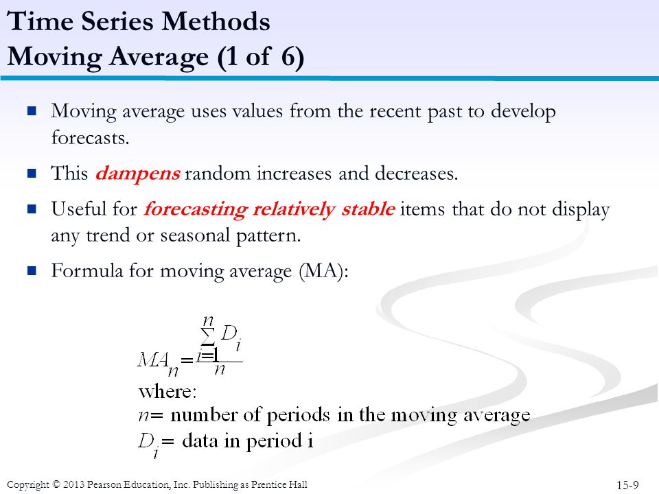 Time Series Methods Moving Average (1 of 6)
