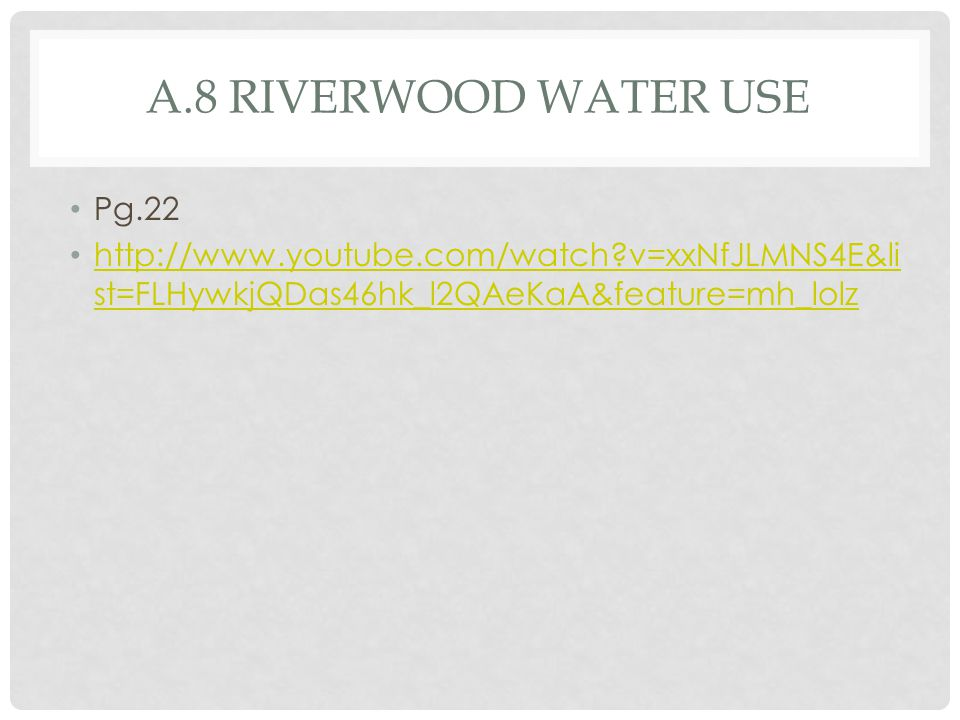 A.8 RIVERWOOD WATER USE Pg.22