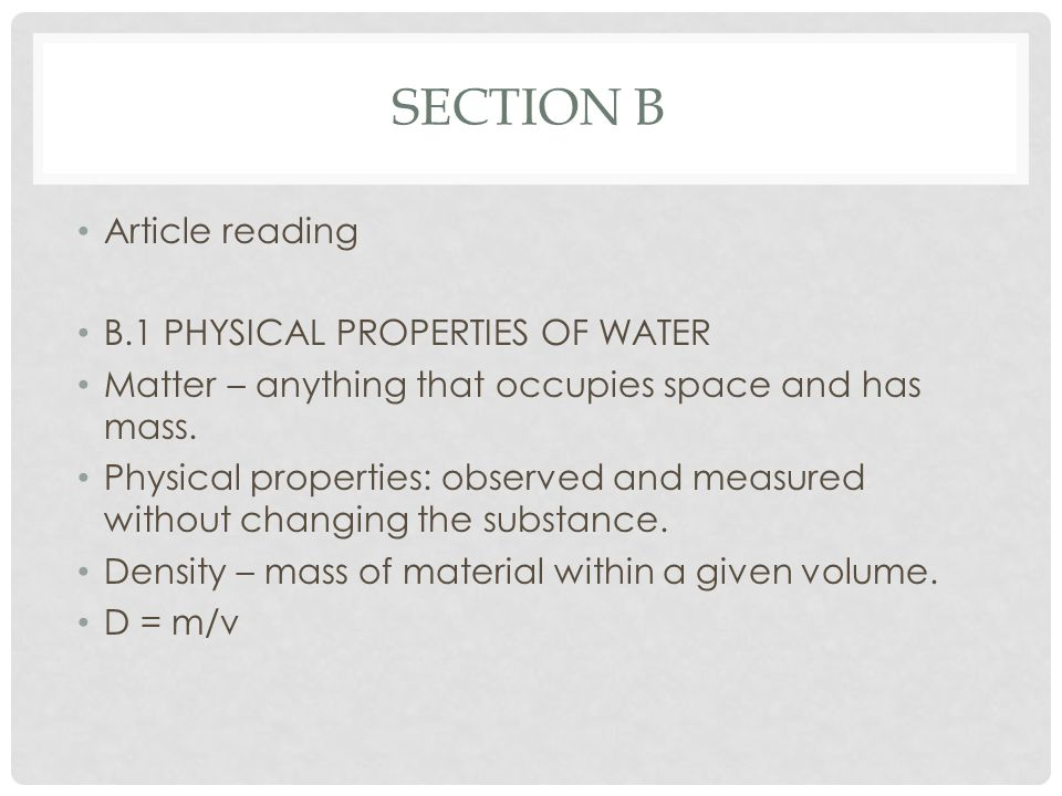 Section b Article reading B.1 PHYSICAL PROPERTIES OF WATER