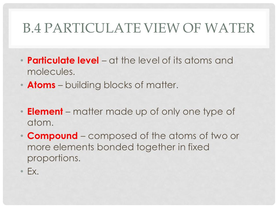 b.4 Particulate view of water