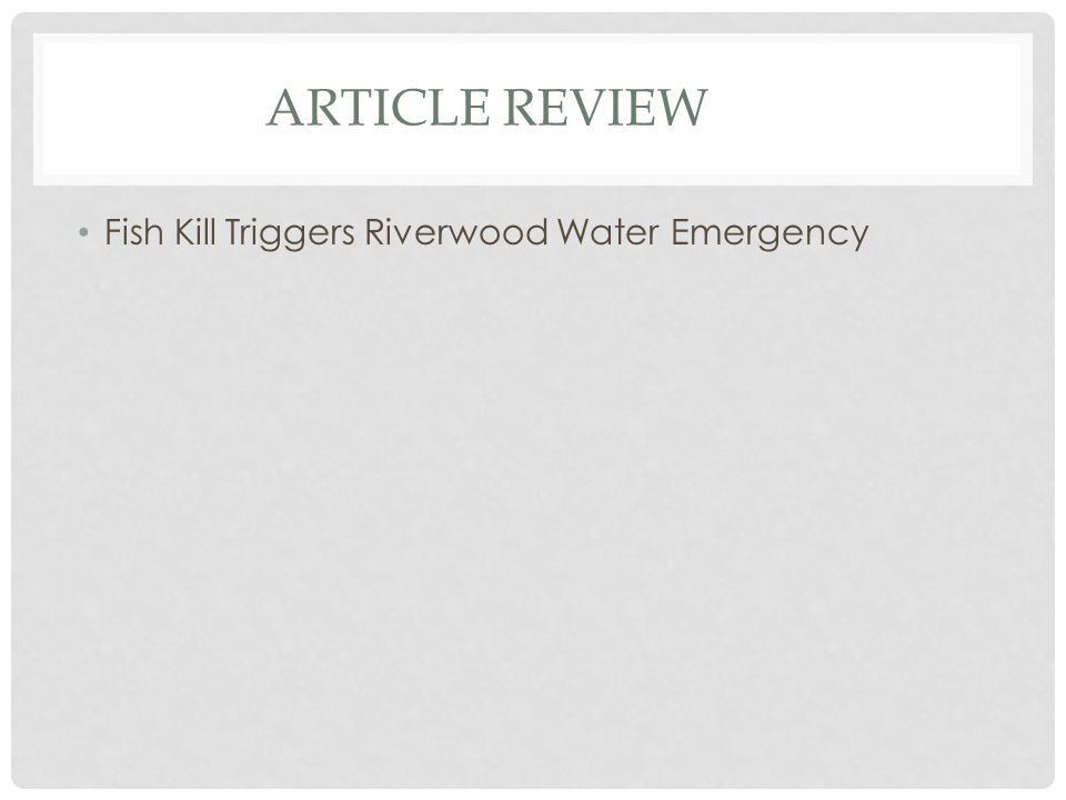 Article review Fish Kill Triggers Riverwood Water Emergency