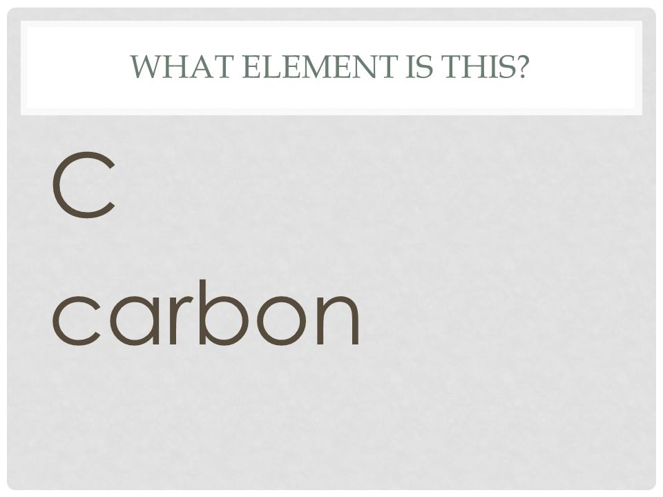 What element is this C carbon