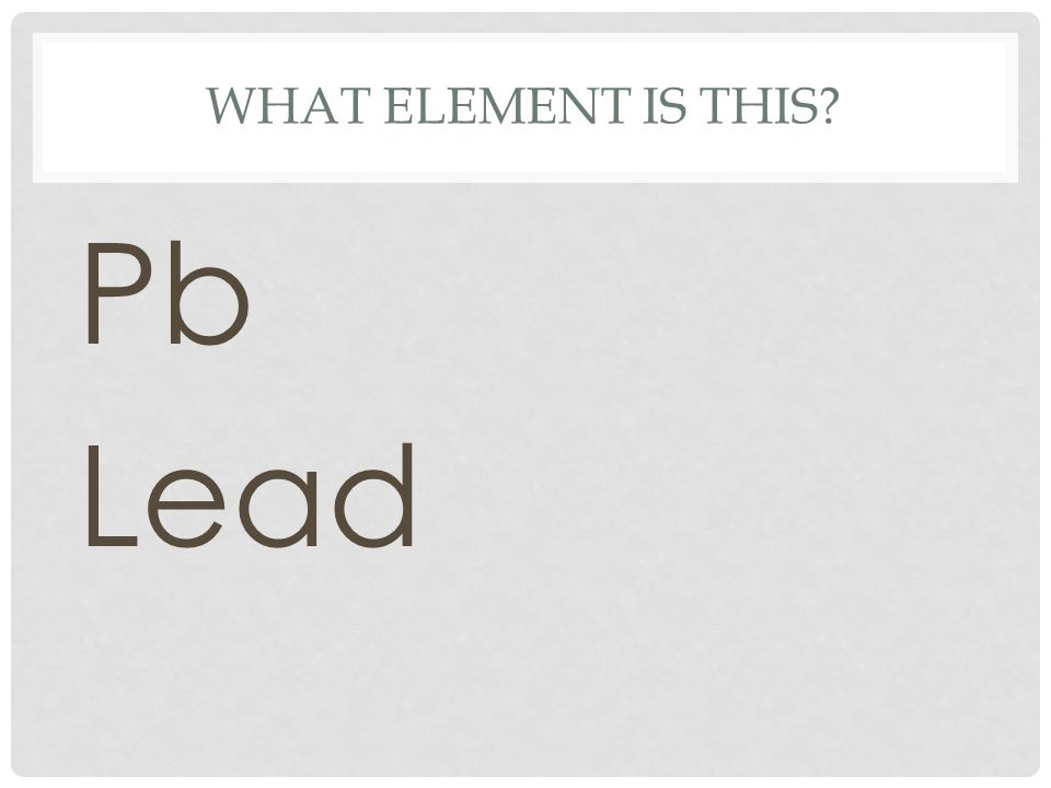 What element is this Pb Lead