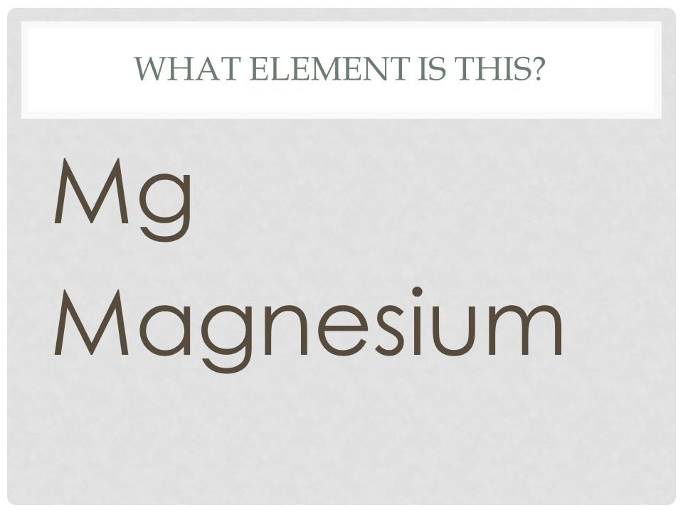 What element is this Mg Magnesium