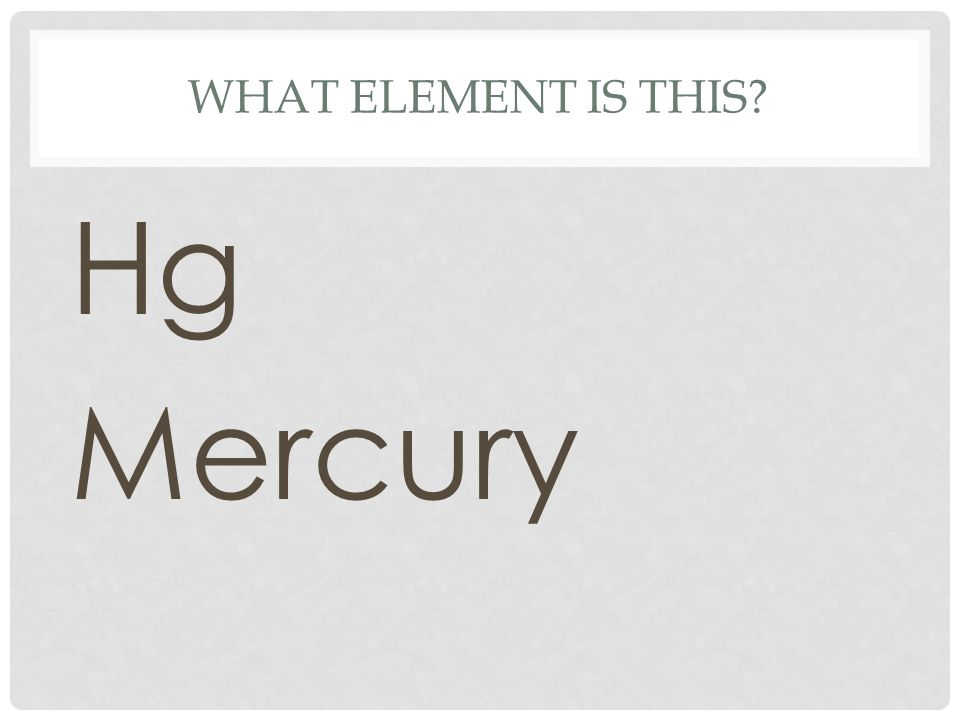 What element is this Hg Mercury
