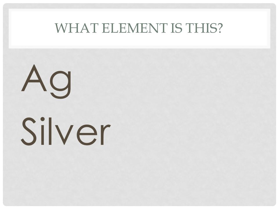 What element is this Ag Silver