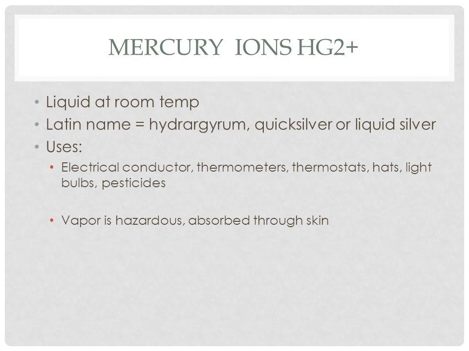 Mercury Ions Hg2+ Liquid at room temp