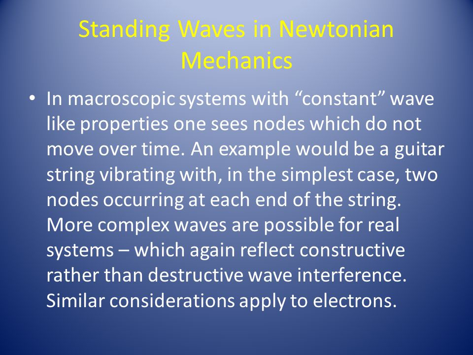 Standing Waves in Newtonian Mechanics