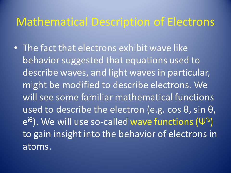 Mathematical Description of Electrons