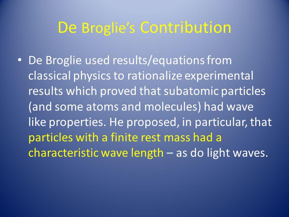 De Broglie's Contribution